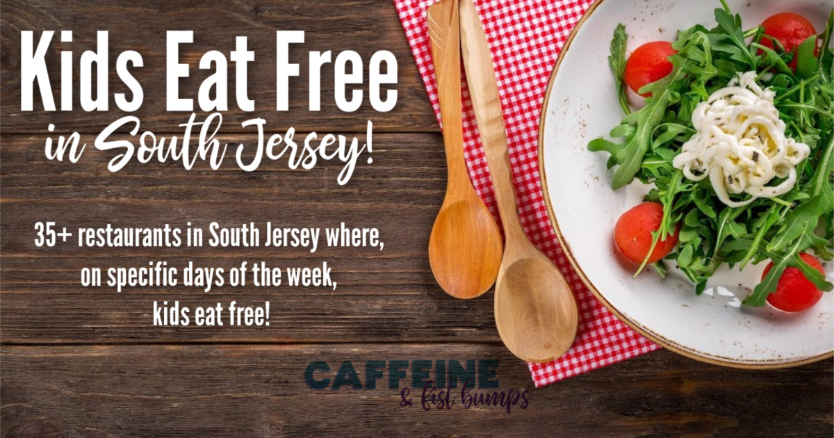 kids eat free New Jersey South Jersey Cherry Hill dinner