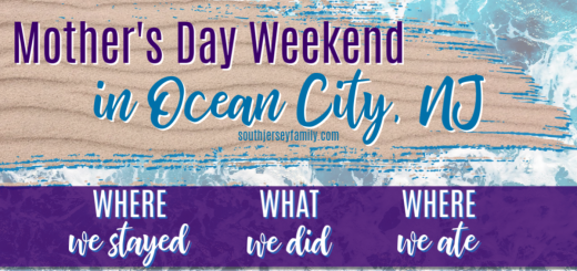 mothers day weekend in ocean city nj where we stayed, what we did, where we ate