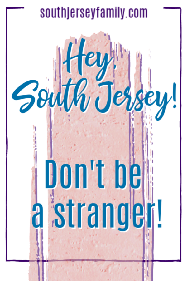 hey south jersey, don't be a stranger pinterest image