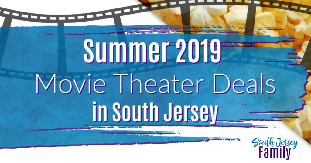 Summer 2019 Movie Theater Deals in South Jersey