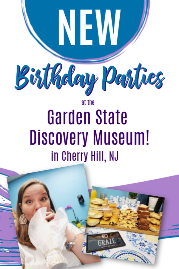 new birthday parties at the garden state discovery museum in cherry hill nj