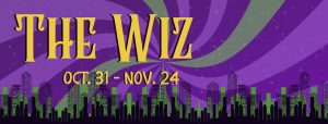 The Wiz Theatrical Performance @ The Ritz Theatre Company