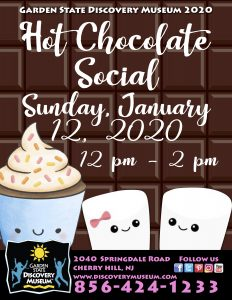 Hot Chocolate Social @ Garden State Discovery Museum