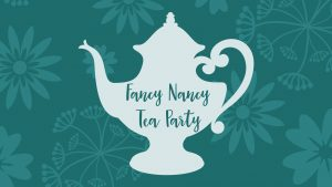 Fancy Nancy Tea Party @ Sweet & Sassy Cherry Hill