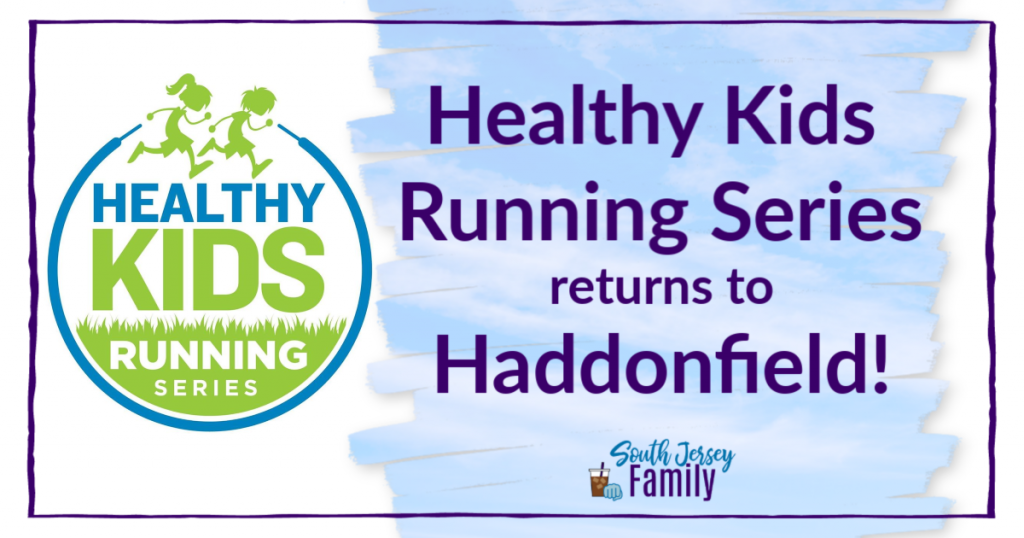 healthy kids running series returns to haddonfield, nj